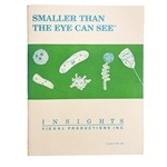 Science Teacher Handbook: Smaller Than The Eye Can See